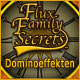Flux Family Secrets: Dominoeffekten
