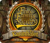 Flux Family Secrets - Kaninhålet