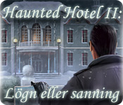 Haunted Hotel II: Lögn eller sanning
