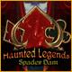 Haunted Legends: Spader Dam