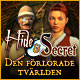 Hide and Secret: Den förlorade världen