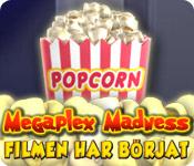 Megaplex Madness: Filmen har börjat™