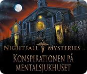 Nightfall Mysteries: Konspirationen på mentalsjukhuset
