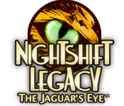 NightShift Legacy: The Jaguar's Eye
