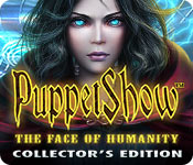PuppetShow: The Face of Humanity Collector's Editi