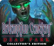 Feature Skärmdump Spel Redemption Cemetery: Dead Park Collector's Edition