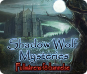 Shadow Wolf Mysteries: Fullmånens förbannelse