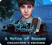 Feature Skärmdump Spel The Andersen Accounts: A Voice of Reason Collector's Edition