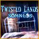 Twisted Lands: Sömnlös