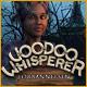 Voodoo Whisperer: Förbannelsen